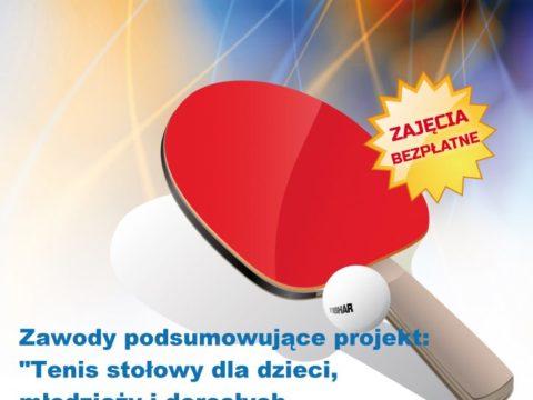 """Podsumowanie projektu """"Tenis stołowy dla dzieci, młodzieży i dorosłych mieszkańców Tarnobrzega i okolic"""""""